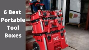 6 Best Portable Tool Boxes (1)