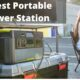 The 6 Best Portable Power Station Reviews And Buyer Guide